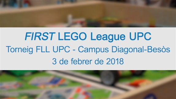 Torneig FIRST LEGO League a l'EEBE de la UPC 2018